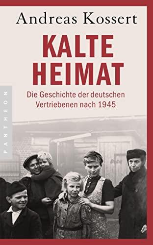 9783570551011: Kalte Heimat: Die Geschichte der deutschen Vertriebenen nach 1945