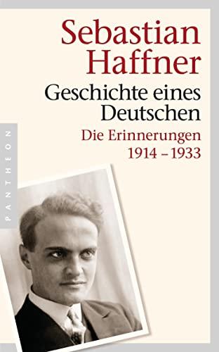 9783570552131: Geschichte eines Deutschen: Die Erinnerungen 1914-1933