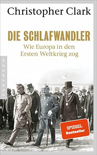 9783570552681: Die Schlafwandler: Wie Europa in den ersten Weltkrieg zog