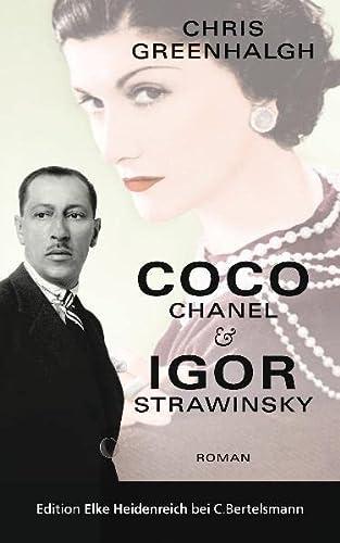 Coco Chanel & Igor Strawinsky - Greenhalgh, Chris