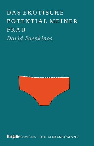 9783570907306: Das erotische Potential meiner Frau: BRIGITTE Liebesromane