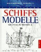 9783572007790: Historische Schiffsmodelle. Techniken, Tricks, Materialkenntnisse
