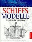 9783572008476: Historische Schiffsmodelle. Das Handbuch für Modellbauer