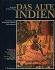9783572008520: Alte Kulturen. Das alte Indien. Geschichte und Kultur des indischen Subkontinents