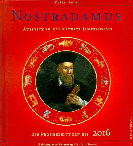 9783572008605: Nostradamus. Ausblick in das nächste Jahrtausend. Die Prophezeiungen bis 2016
