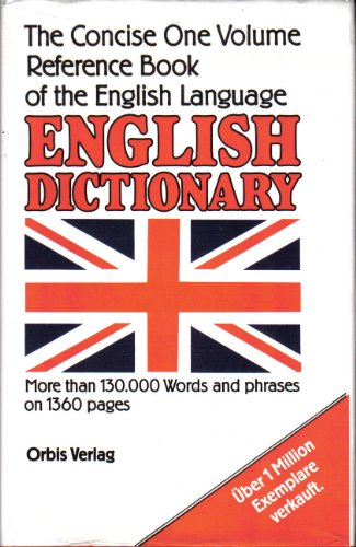 9783572010240: The Concise English Dictionary. The Concise One Volume Reference Book of the English Language