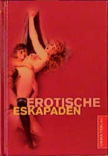 9783572011209: Erotische Eskapaden