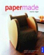 9783572012275: Paper- Made. Wohnen mit Objekten aus Papier und Karton.