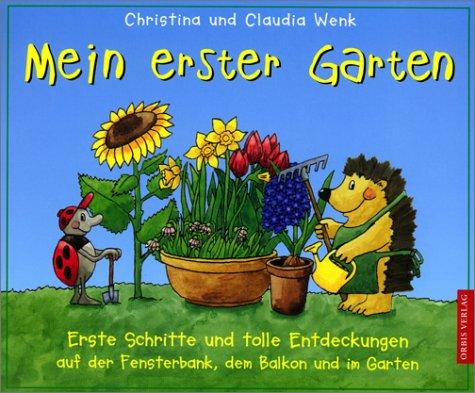 9783572012510: Mein erster Garten, m. 3 Gartenwerkzeugen