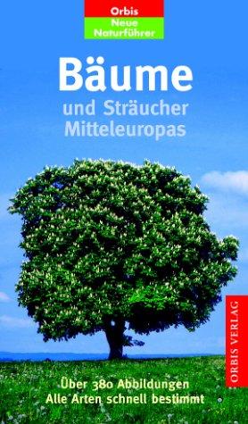 9783572014040: Bäume und Sträucher Mitteleuropas.