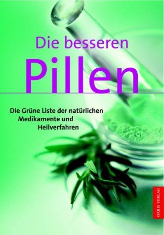 9783572014279: Die besseren Pillen