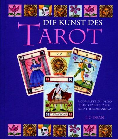 9783572014613: Die Kunst des Tarot, m. Tarotkarten
