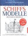 9783572014644: Historische Schiffsmodelle