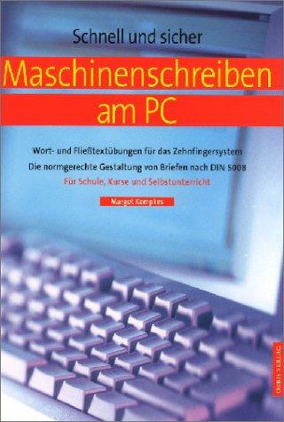 Maschinenschreiben am PC.: Kempkes, Margot
