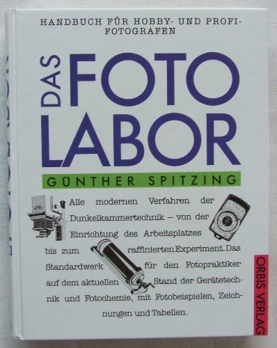 9783572039883: Das Fotolabor. Ein Handbuch für Hobby- und Profi- Fotografen