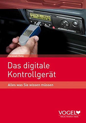 9783574230035: Das digitale Kontrollgerät: Alles was Sie wissen müssen