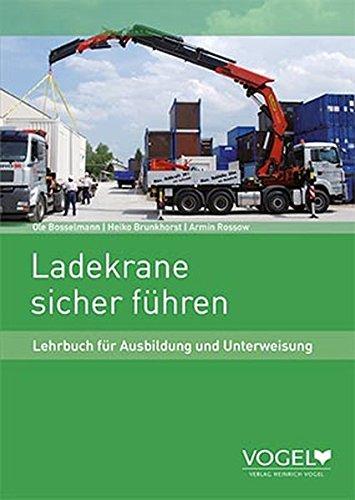 9783574232800: Ladekrane sicher f�hren: Lehrbuch f�r Ausbildung und Unterweisung