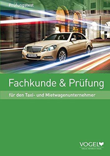 9783574240331: Fachkunde & Prüfung für den Taxi- und Mietwagenunternehmer: Prüfungstest