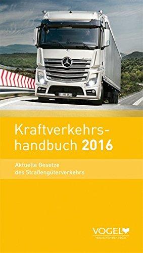 9783574260308: Kraftverkehrshandbuch (KVH) 2014: Aktuelle Gesetze des Straßengüterverkehrs