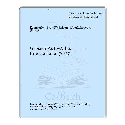 Grosser Auto-Atlas International 76/77: Kümmerly + Frey/RV Reisen- u. Verkehrsverl. (Hrsg)