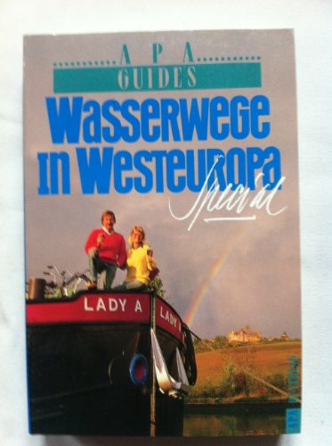 Wasserwege in Westeuropa . Apa Guides Special Band 183.