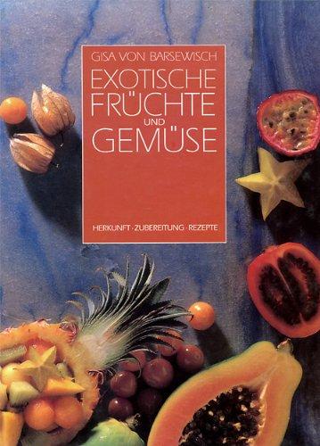 9783576023574: Exotische Fr�chte und Gem�se