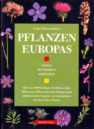 9783576100084: Pflanzen Europas : Kräuter Und Stauden