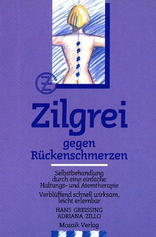 9783576100213: Zilgrei gegen Rückenschmerzen.