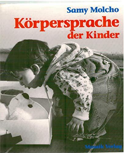 9783576100435: Körpersprache der Kinder