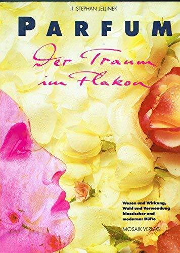 9783576100862: Parfum. Der Traum im Flakon