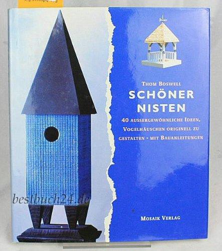9783576103955: Schöner nisten by Boswell, Thom