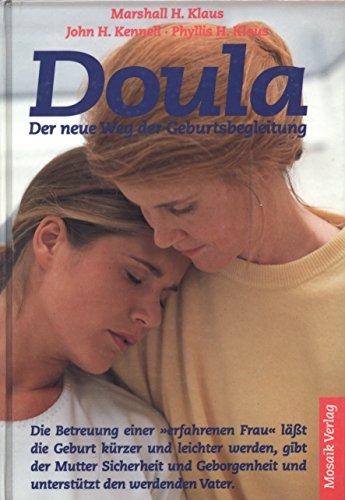 9783576104143: Doula - Der neue Weg der Geburtsbegleitung. Die Betreuung einer