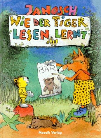 9783576104525: Wie der Tiger lesen lernt