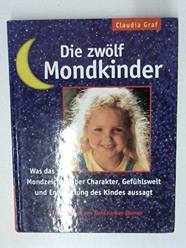 9783576105799: Die zwölf Mondkinder