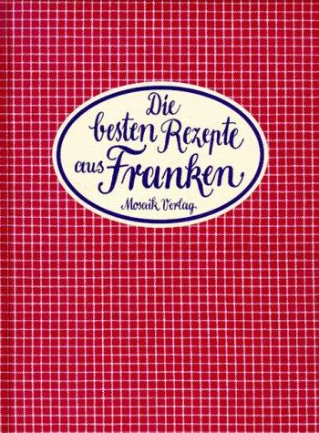 9783576105829: Die besten Rezepte aus Franken
