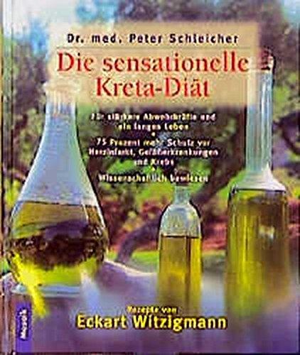 9783576112445: Die sensationelle Kreta- Diät.