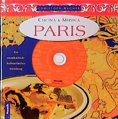 9783576112926: Paris. Inkl. CD. Ein musikalisch-kulinarischer Streifzug.