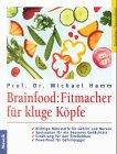 9783576113237: Brainfood: Fitmacher für kluge Köpfe