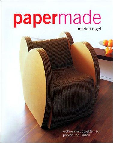 9783576115804: Paper- Made. wohnen mit Objekten aus Papier und Karton