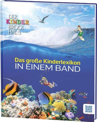 Der Kinder Brockhaus Das große Kinderlexikon in: Wissenmedia