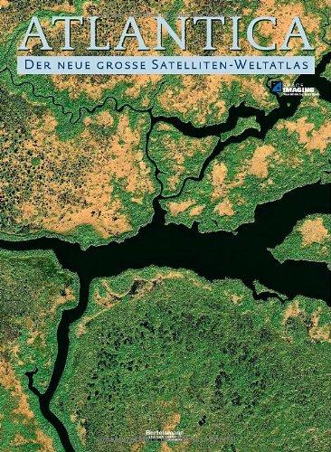 9783577072236: ATLANTICA: Der neue gro�e Satelliten-Weltatlas