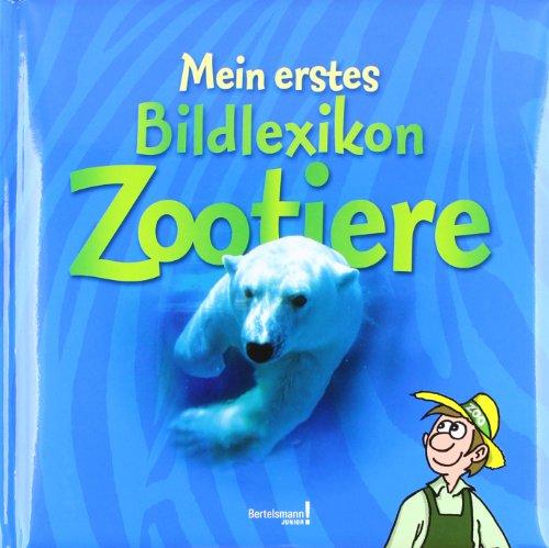 9783577076074: Mein erstes Bildlexikon Zootiere
