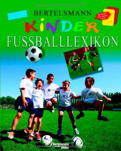 9783577076319: Bertelsmann Kinder-Fußballlexikon