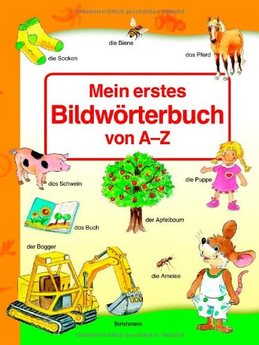 9783577076746: Mein erstes Bildwörterbuch A-Z