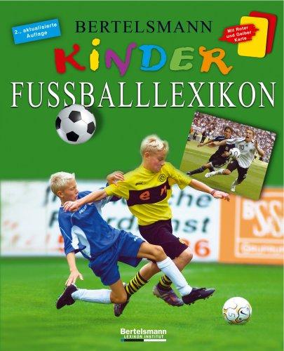 9783577090230: Bertelsmann Kinder Fußballlexikon