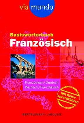 9783577101974: Basiswörterbuch Französisch