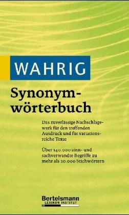 9783577105576: Synonym-Wörterbuch. Der treffende Ausdruck - das passende Wort