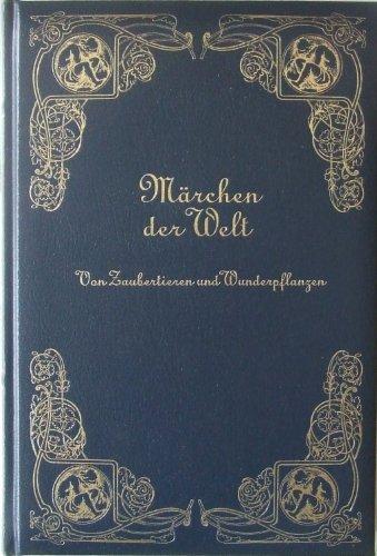 9783577125727: Märchen der Welt . Teil: Von Zaubertieren und Wunderpflanzen. ( Edition Stuttgart EX Libris )