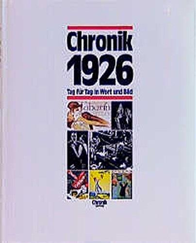 9783577140263: Chronik 1926: Tag f�r Tag in Wort und Bild
