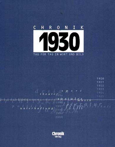 9783577140300: Chronik 1930: Tag für Tag in Wort und Bild